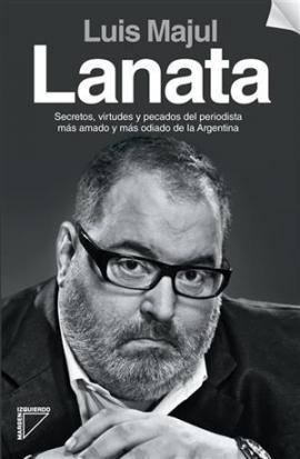La biografía de Jorge Lanata