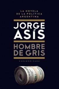 HOMBRE DE GRIS DE ASIS, JORGE