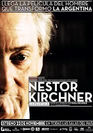 Nestor Kirchner la pelicula. Mirala completa aquí