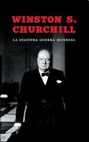 SEGUNDA GUERRA MUNDIAL, LA DE CHURCHILL, WINSTON S.