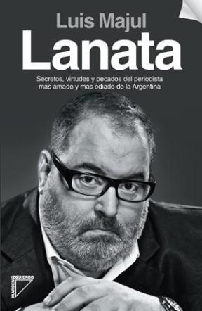 LANATA SECRETOS, VIRTUDES Y PECADOS
