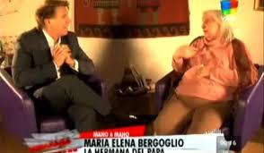 Video: Entrevista de Alejandro Fantino a María Elena, la hermana del Papa Francisco