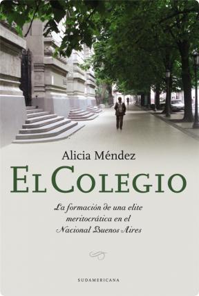 El Colegio - ALICIA MENDEZ