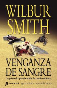 VENGANZA DE SANGRE - WILBUR SMITH