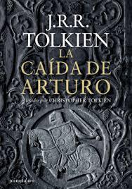 LA CAIDA DE ARTURO DE TOLKIEN, J.R.R.