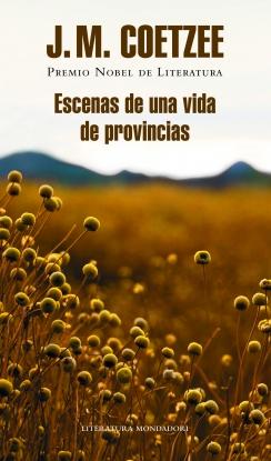 ESCENAS DE UNA VIDA DE PROVINCIA DE COETZEE, J.M.