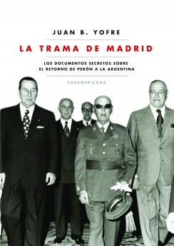 LA TRAMA DE MADRID DE YOFRE, JUAN B.