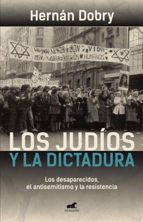 LOS JUDIOS Y LA DICTADURA DE HERNAN DOBRY