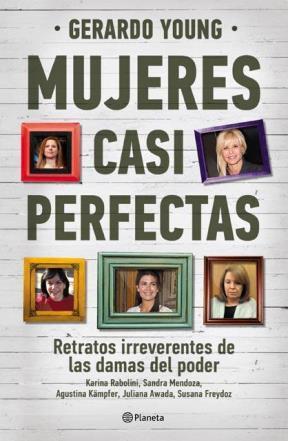 MUJERES CASI PERFECTAS DE GERARDO YOUNG