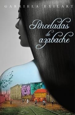 PINCELADAS DE AZABACHE DE EXILART, GABRIELA