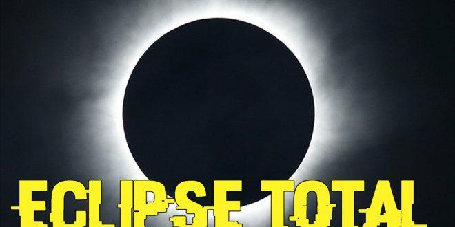 Eclipse total el 21 de Agosto. Se viene el fin del mundo ?