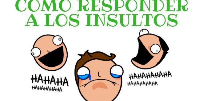Como responder a los insultos sin usar una grosería