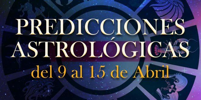 Horóscopo Semanal:  pronóstico del 9 al 15 de abril