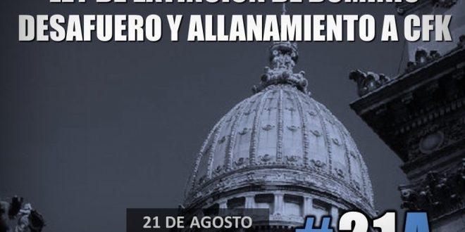 #21A Convocan a una marcha mañana martes para reclamar el desafuero de Cristina Kirchner y la extinción de dominio
