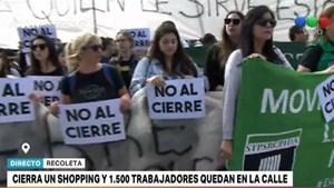 Cierra un shopping de Recoleta: protestan 700 trabajadores