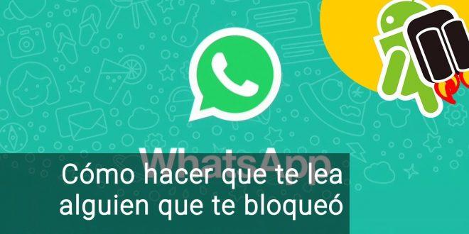 Cómo hablar por WhatsApp con alguien que te tiene bloqueado