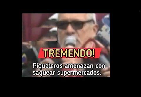 Video: Grupo piquetero amenaza con saquear supermercados si no les dan lo que piden