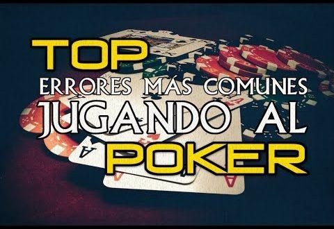 Los errores más comunes al jugar al póker