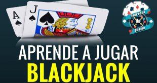 Aprende a jugar blackjack
